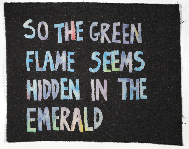 Allison Manch, Virginia Woolf (So the Green Flame Seems Hidden in the Emerald), 2014, watercolor on appliqued cotton, 20 x 26 inches.